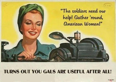 Turns Out You Gals are Useful After All!