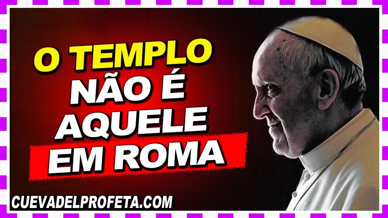 O templo não é aquele em Roma - William Marrion Branham