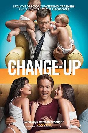 The Change-Up (2011) 450MB Full Hindi Dual Audio Movie Download 480p BRRip Free Watch Online Full Movie Download Worldfree4u 9xmovies