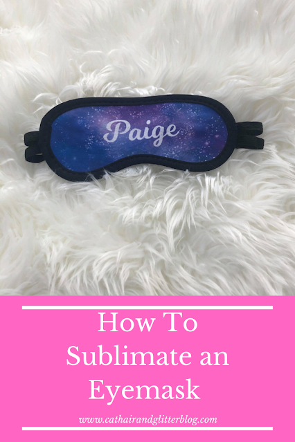 sublimation, how to sublimate a sleep mask