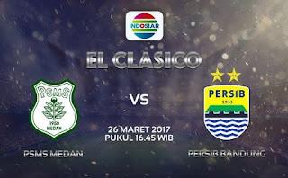 Persib Bandung vs PSMS Medan Disiarkan Langsung Indosiar