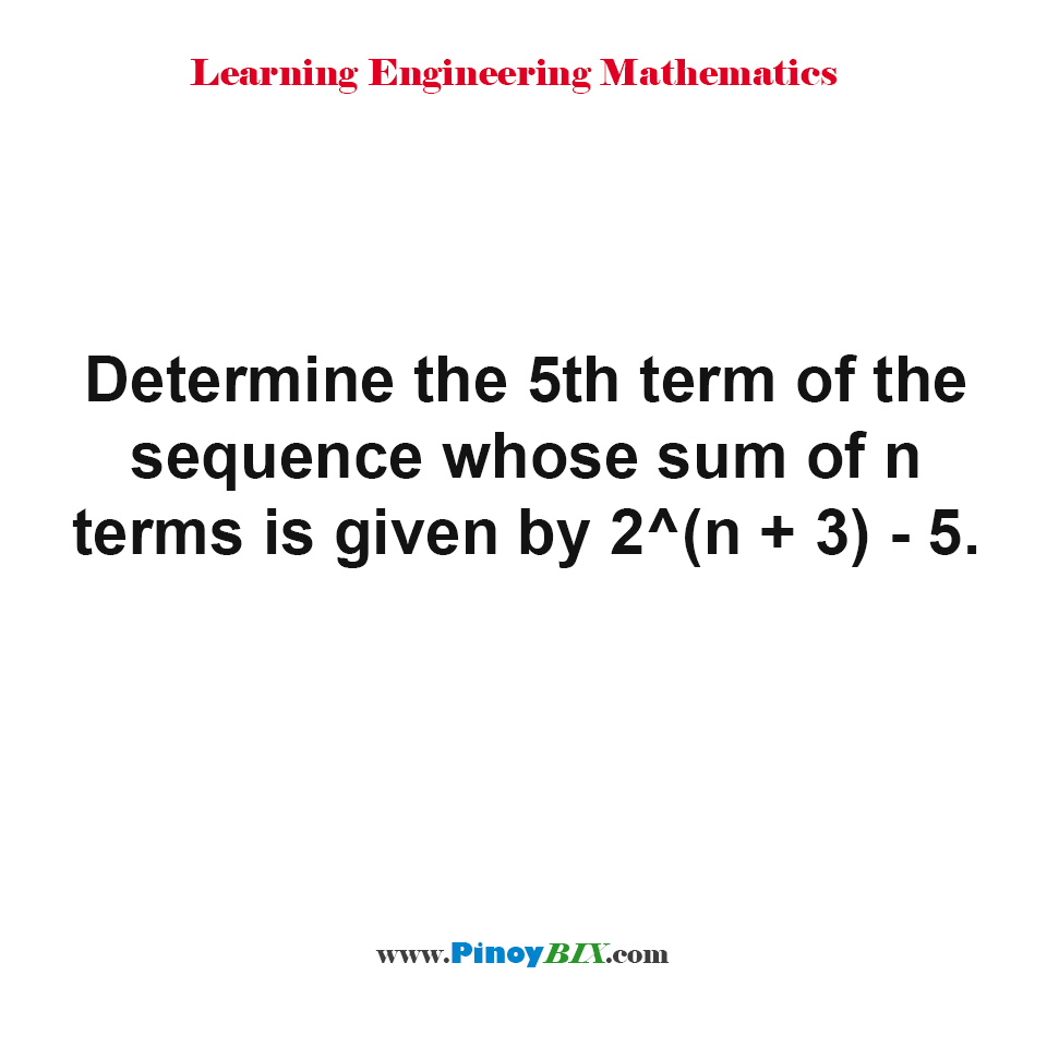 Determine the 5th term of the sequence