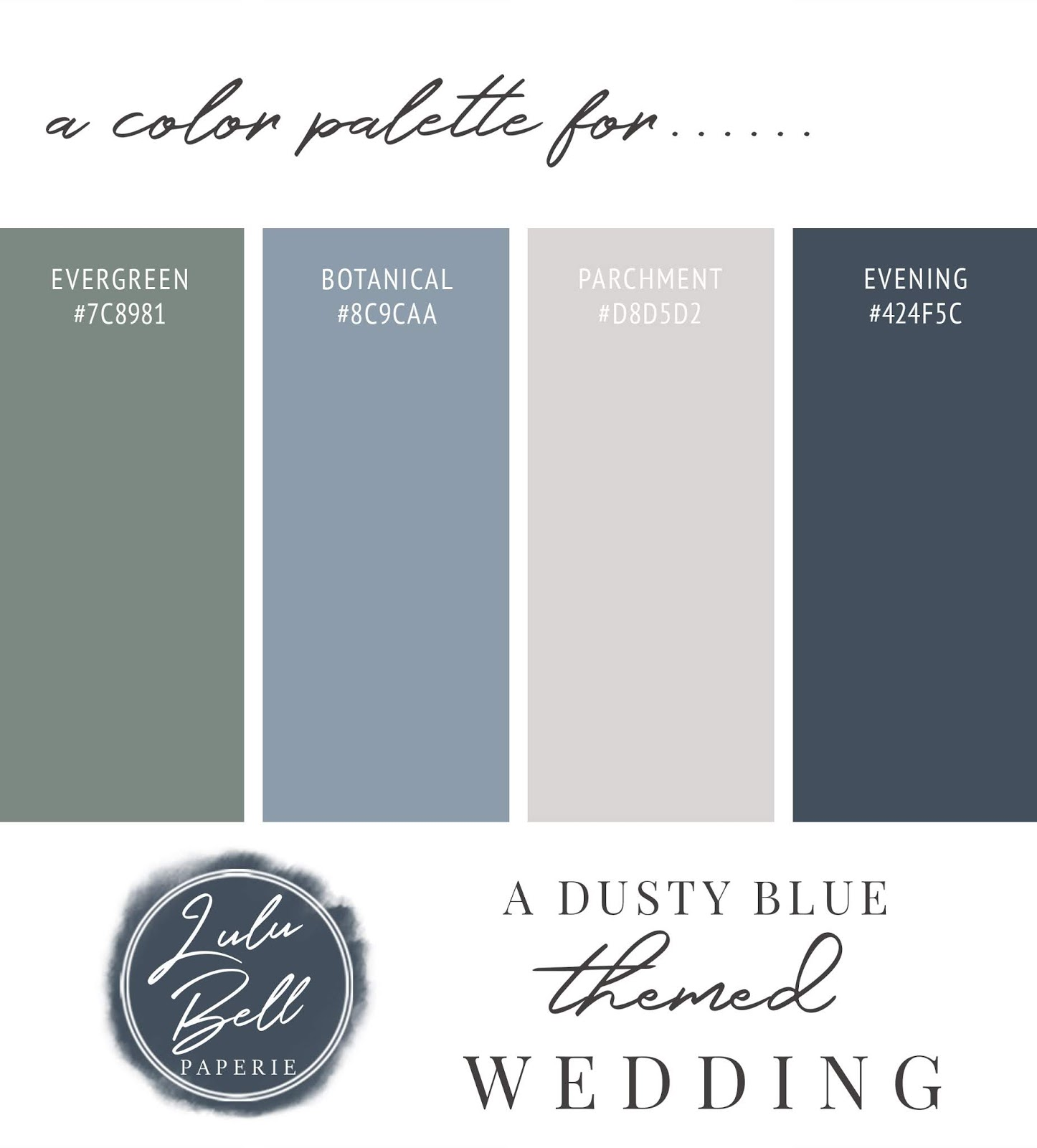 Dusty Blue, Navy, Green, and Gray Wedding Color Palette Swatch Card : Evergreen, Botanical, Parchment, and Evening