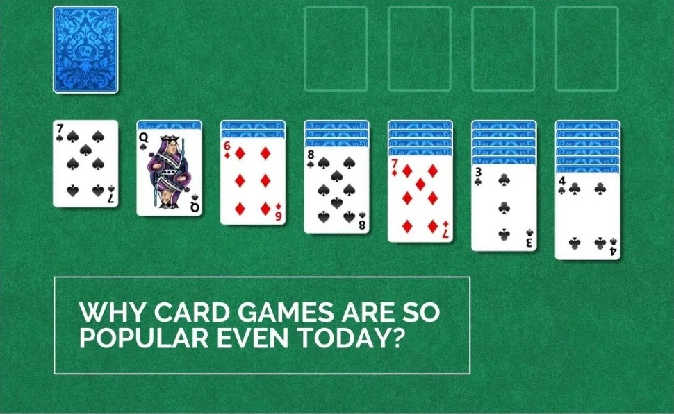 Why Card Games Are So Popular Even Today?