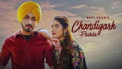 Lyrics Of New Songs Chandigarh Parhda - Navi Sran