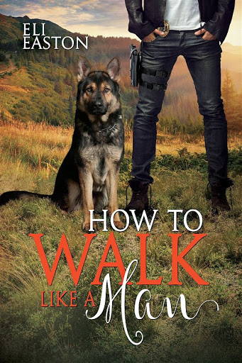 How to walk like a man   Howl at the moon #2   Eli Easton