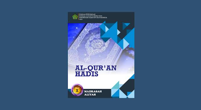 Buku Al-Qur'an Hadits Kelas 10 MA  Kurikulum 2013 Cetakan ke-1 Tahun 2020