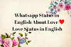 Whatsapp Status in English About Love - Love Status in English