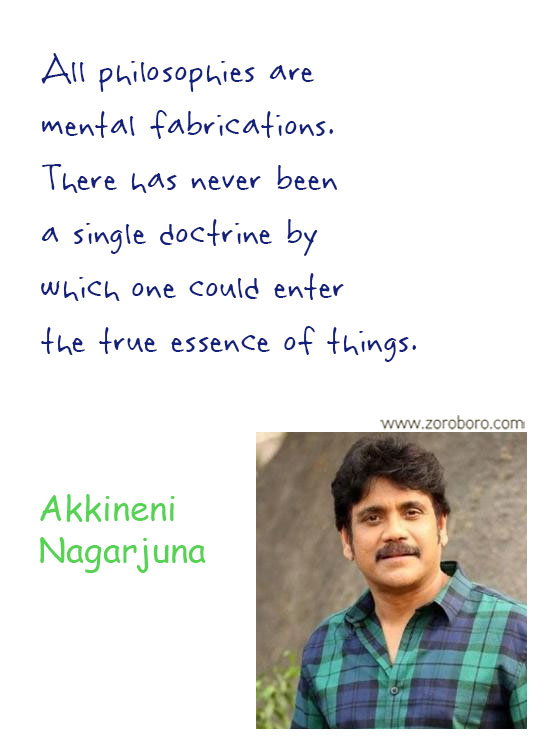 Akkineni Nagarjuna Quotes. Akkineni Nagarjuna Movies Quotes, Akkineni Nagarjuna Inspirational Quotes. Akkineni Nagarjuna Thoughts