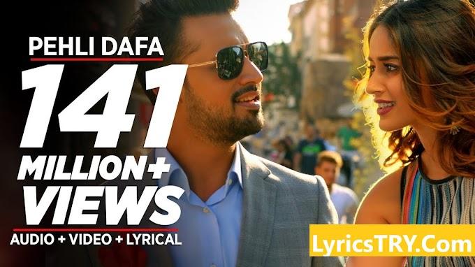 PEHLI DAFA SONG LYRICS - Suna Hai, Suna Hai - Atif Aslam