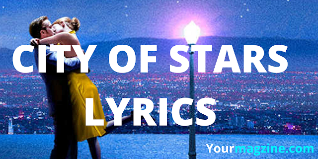 CITY OF STARS LYRICS | Ryan Gosling