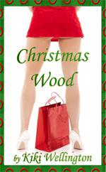 Book Cover for Christmas Wood by Kiki Wellington