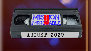 A video cassette with labels on reading Mission Improbable 2 and August 2020