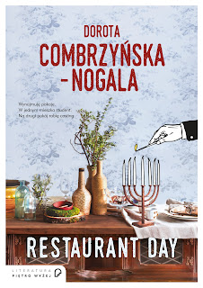 Dorota Combrzyńska-Nogala. Restaurant Day.