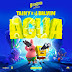 "Tainy & J Balvin - Agua (Music From ""Sponge On The Run"" Movie) - Single [iTunes Plus AAC M4A]"