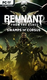Remnant From the Ashes Swamps of Corsus pc free download - Remnant From The Ashes Swamps Of Corsus-CODEX