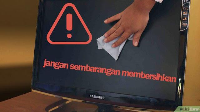 Tips untuk Membersihkan LCD Monitor Laptop Anda Dengan Benar