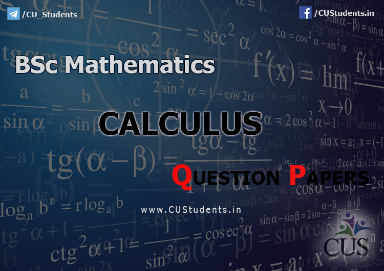 BSc Mathematics Calculus Previous Question Papers