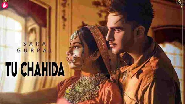 Tu Chahida Lyrics Sara Gurpal, Armaan Bedil