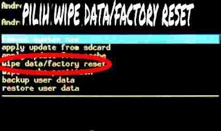 Memilih wipe data/factory reset pada menu recovery mode