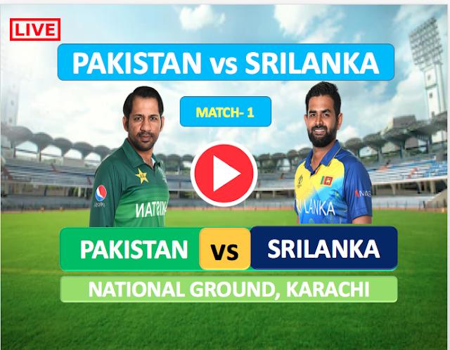 Pakistan vs SriLanka Match 1  : Watch Live Cricket Streaming online
