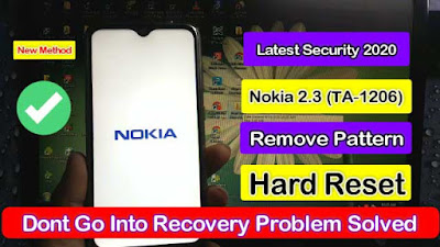 Nokia 2.3 (TA 1206) Pattern Remove Hard Reset New Security 2020 100% Done