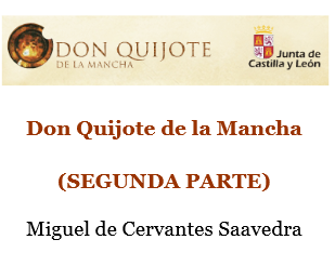 http://www.educa.jcyl.es/educacyl/cm/gallery/Recursos%20Infinity/tematicas/webquijote/pdf/DONQUIJOTE_PARTE2.pdf
