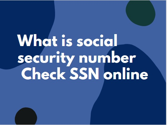 what is social security number
