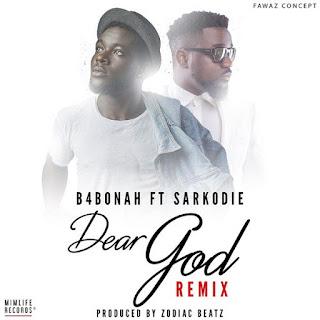 B4bonah - Dear God (Remix) [feat. Sarkodie]