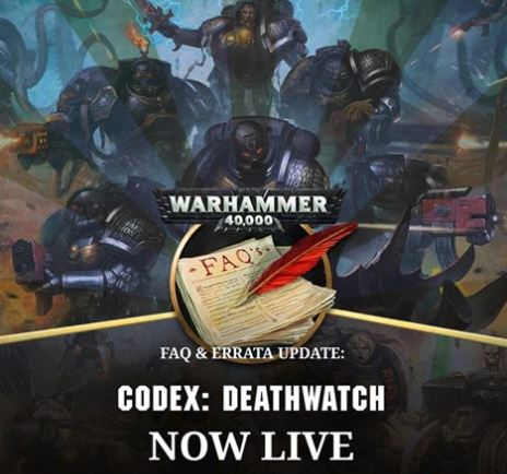 Deathwatch FAQ and Errata is now Live