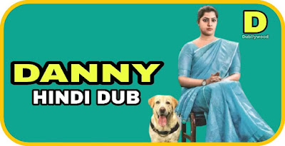 Danny Hindi Dubbed Movie
