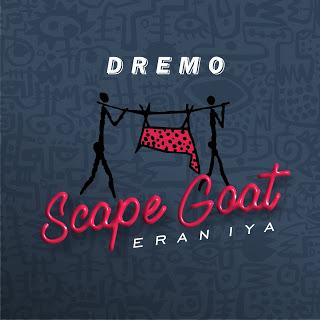 IMG 20191004 112932 - Scape goat by dremo @9jasupersrar.com