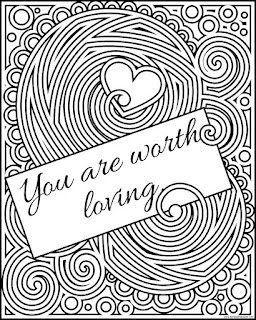 "Free printable ""You are worth loving"" coloring page available in jpg and transparent png formats to print and color."