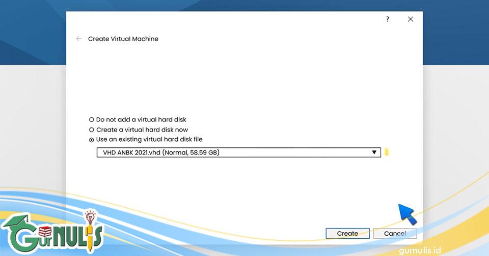 Cara Membuat Mesin Virtual VHD ANBK Semi Daring - www.gurnulis.id