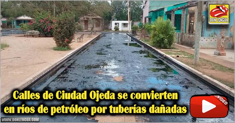 Calles de Ciudad Ojeda se convierten en ríos de petróleo por tuberías dañadas