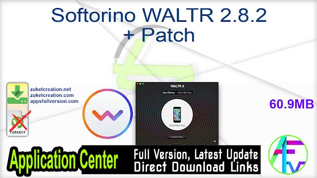 Softorino WALTR 2.8.2 + Patch