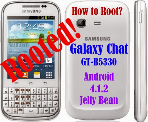How to Root Galaxy Chat GT-B5330 Running Android 4.1.2 JB Stock Firmware | NasirTech