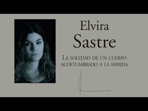 Poesía lésbica, literatura LGTB, Elvira Sastre