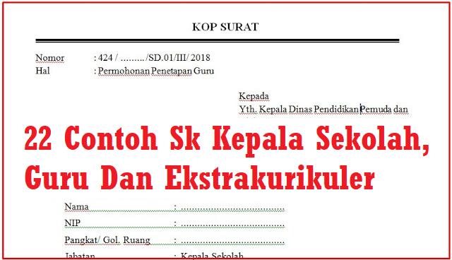Download 22 Contoh Sk Kepala Sekolah Guru Dan Ekstrakurikuler Jenjang Sd Smp Sma Dan Smk