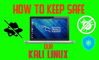 How To Secure Our Kali Linux System