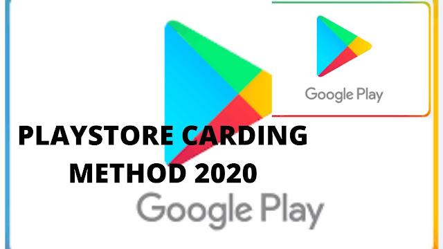 APRIL 2020 - PLAY STORE CARDING METHOD 2020 [UPDATE]