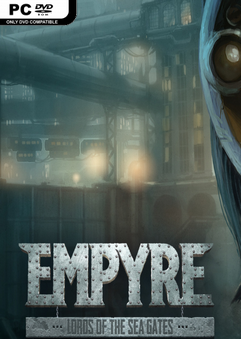 Empyre: Lords of The Sea Gates ^*CODEX + FitGirl Repack