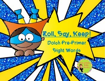 http://www.teacherspayteachers.com/Product/Super-Hero-Roll-Say-Keep-Pre-Primer-Dolch-Sight-Word-Center-Extra-1504008