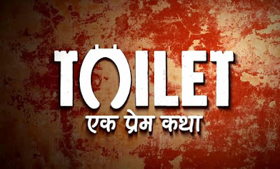 Toilet Ek Prem Katha Upcoming Bollywood Movies of 2017