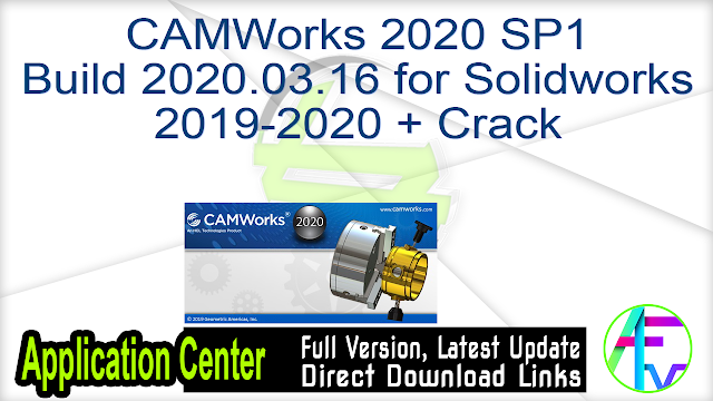 CAMWorks 2020 SP1 Build 2020.03.16 for Solidworks 2019-2020 + Crack