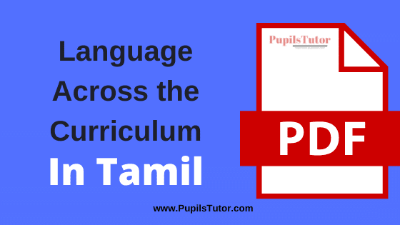 Language Across the Curriculum PDF Book, Notes and Study Material in Tamil Medium Download Free for B.Ed 1st and 2nd Year