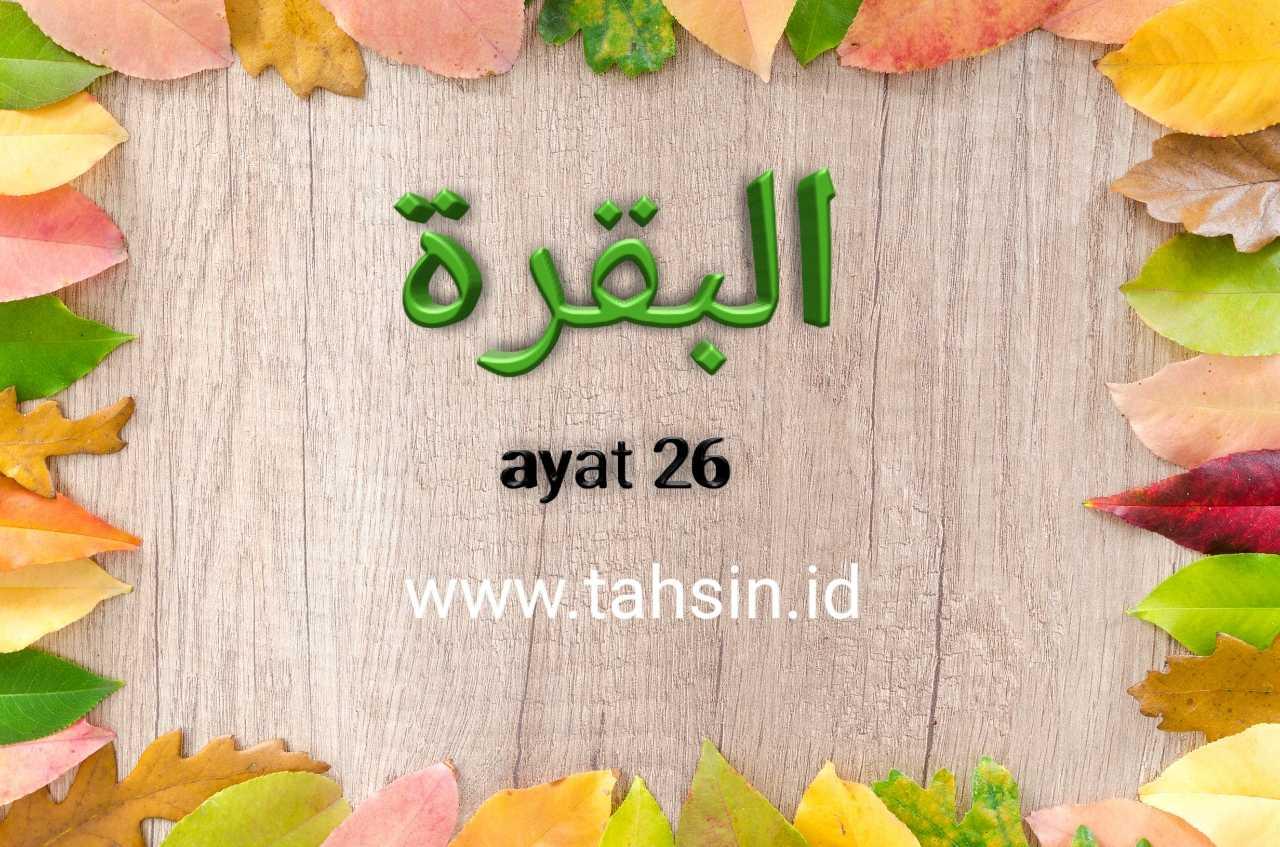 Al Baqarah ayat 26
