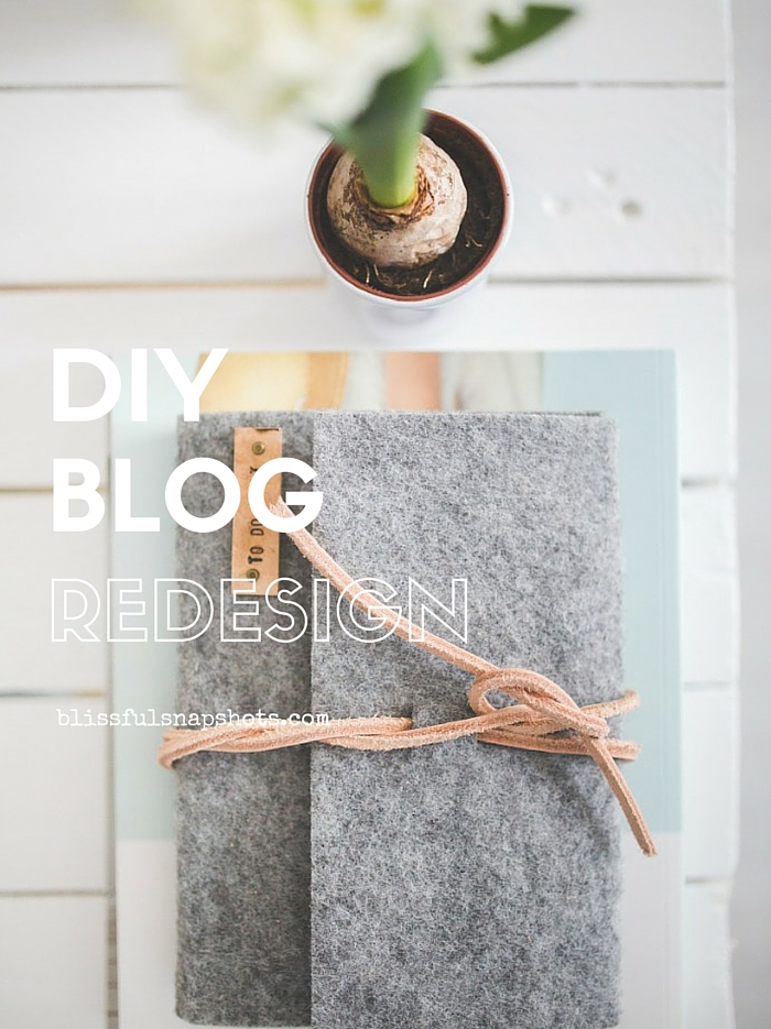 DIY Blog Redesign? Here Are 10 Things To Remember!