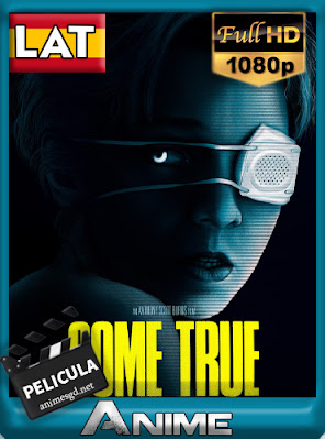 Come True (2021) BDRip [Latino] [1080P] [GoogleDrive] AioriaHD
