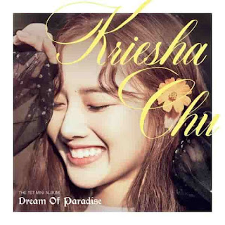 Download [Mini Album] Kriesha Chu – Dream of Paradise [MP3]